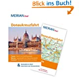 Donaukreuzfahrt: MERIAN live! - Mit Kartenatlas im Buch und Extra-Karte zum Herausnehmen: Passau: Start in der...