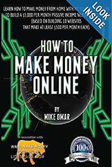 How To Make Money Online: Learn How To Make Money From Home With My Step-by-step Plan To Build A $5000 Per Month Passive Income Website Portfolio (of ... Each) (THE MAKE MONEY FROM HOME LIONS CLUB)
