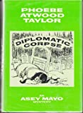 Diplomatic corpse (0393086348) by Taylor, Phoebe Atwood