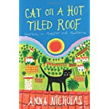 Cat on a Hot Tiled Roof: Mayhem in Mayfair and Mallorcaby Anna Nicholas