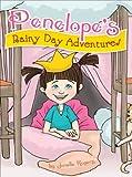 Penelope's Rainy Day Adventures