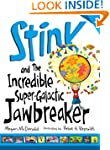 Stink and the Incredible Super-Galact...
