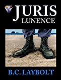 img - for Juris Lunence: A Tale of the 10th Lunen Regiment book / textbook / text book