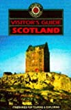 Visitor's Guide to Scotland (Visitor's Guide to Scotland: Lowlands) (0861905652) by Whyte, David