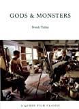 Gods and Monsters: A Queer Film Classic (Queer Film Classics)