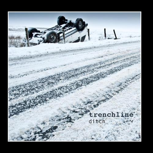 Original album cover of Ditch by Trenchline
