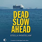 Dead Slow Ahead | Stella Whitelaw