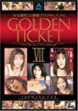 GOLDEN TICKET VII [DVD]