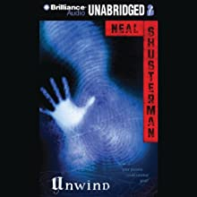Unwind (       UNABRIDGED) by Neal Shusterman Narrated by Luke Daniels