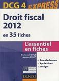 echange, troc Emmanuel Disle, Jacques Saraf - Droit fiscal DCG 4 - 2012 - 4e édition - en 35 fiches