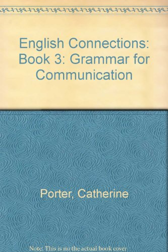 Contemporary's English Connections: Grammar for Communication Book 3