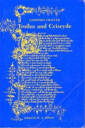troilus and criseyde chaucer essays Essays and criticism on geoffrey chaucer the parlement of foules, the house of fame, and troilus and criseyde—reflect chaucer's.