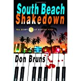 South Beach Shakedown: The Diary of Gideon Pike (The Music Series) ~ Don Bruns