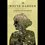 The White Garden | [Stephanie Barron]