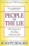 img - for People of the Lie: The Hope for Healing Human Evil book / textbook / text book