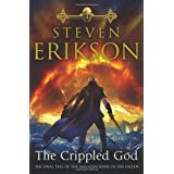 The Crippled God: The Malazan Book of the Fallen 10by Steven Erikson