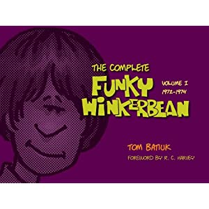 The Complete Funky Winkerbean: Volume 1 (1972-1974)