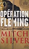 Op�ration Fleming par Silver