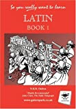 img - for Latin: Book 1 (So You Really Want to Learn) book / textbook / text book