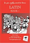 So You Really Want to Learn Latin Boo...