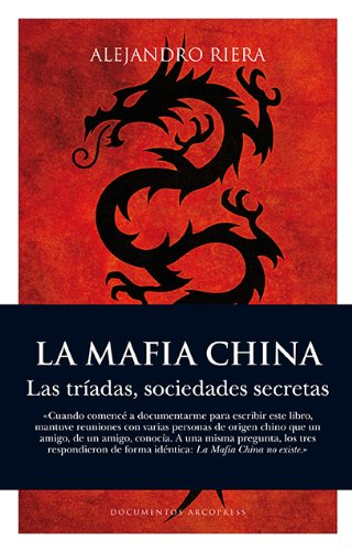 La mafia china (Documentos Arcopress)