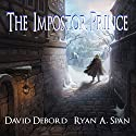 The Impostor Prince Audiobook by David Debord, Ryan A. Span Narrated by Steve Barnes