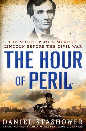 The Hour Peril Secret Lincoln