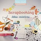 Le scrapbooking : idées créatives