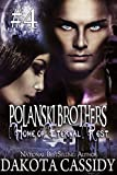 img - for Polanksi Brothers: Home of Eternal Rest-- Part 4 (A Humorous Paranormal Romance) A hot, alpha male detective. A feisty vampire. A murder or two. A sexy, naughty adventure. book / textbook / text book