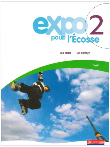 Expo Pour L'ecosse Pupil Books for S1 and S2: Level Vert Bk. 2