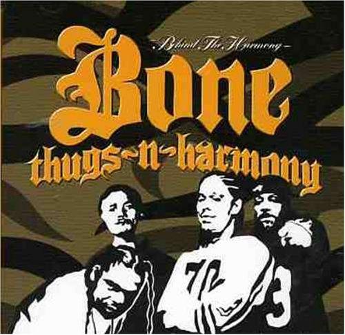 Bone Thugs-N-Harmony - Behind the Harmony - Zortam Music