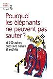 Pourquoi les éléphants ne peuvent pas sauter ? (French Edition) (2021038777) by New Scientist