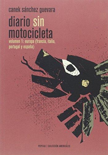 Diario Sin Motocicleta - Volumen I: 4 (Americalee)