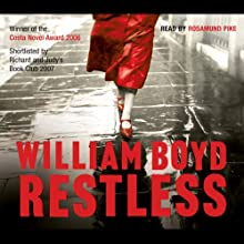 Restless | Livre audio Auteur(s) : William Boyd Narrateur(s) : Rosamund Pike