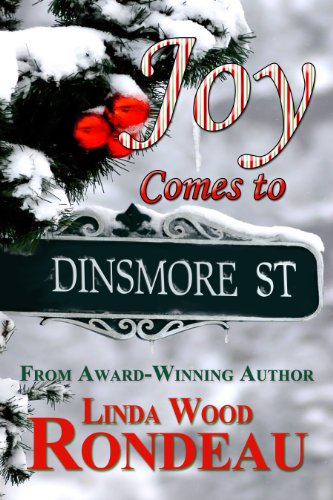 Book: Joy Comes To Dinsmore Street by Linda Wood Rondeau