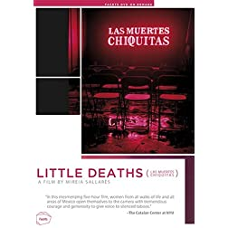 Little Deaths (LAS MUERTES CHIQUITAS)