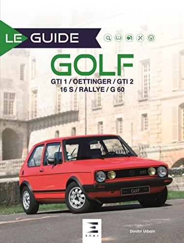 le-guide-de-la-golf-gti-1-oettinger-gti-2-16s-rallye-g60