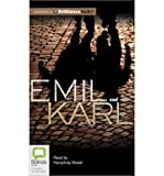 img - for [ EMIL AND KARL ] By Glatshteyn, Yankev ( Author) 2013 [ Compact Disc ] book / textbook / text book