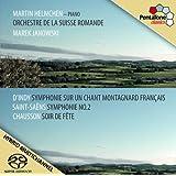 D'Indy : Symphonie sur un chant montagnard -  Saint-Saëns : Symphonie n° 2 - Chausson : Soir de fête