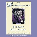 The Looking Glass   Richard Paul Evans