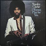 STANLEY CLARKE i wanna play for you 2 LP Mint- KZ2 35680 Vinyl 1979 Record