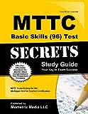 MTTC Basic Skills (96) Test Secrets