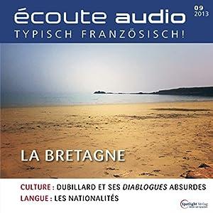Écoute audio - La Bretagne. 9/2013 Audiobook