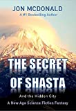 The Secret of Shasta: And the Hidden City
