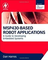 MSP430-based Robot Applications Front Cover