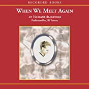 When We Meet Again | [Victoria Alexander]