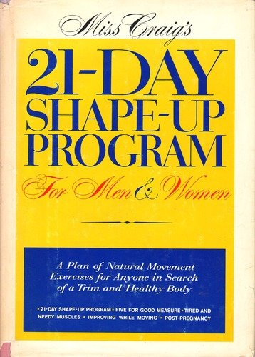 Miss Craig'S 21-Day Shape-Up Program For Men And Women by Marjorie Craig