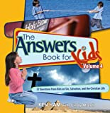 Answers Book for Kids: Vol. 4 - Sin, Salvation, and the Christian Life