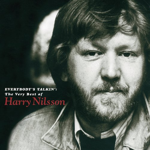 Everybody's Talkin': The Very Best of Harry Nilsson