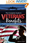 The Complete Guide to Veterans' Benef...